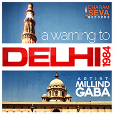 A Warning to Delhi 1984 by Milind Gaba