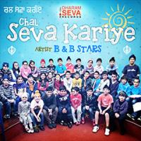Chal Seva Kariye by B&B Stars