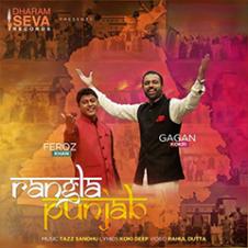 Rangla Punjab By Feroz Khan & Gagan Kokri