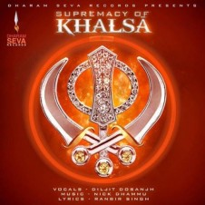 Supremacy of Khalsa by Diljit Dosanjh