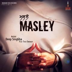 Masley by Deep Singha