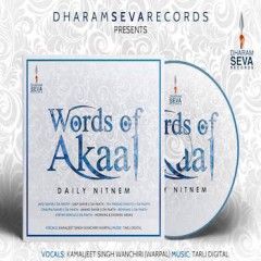 Words of Akaal by Kamaljeet Singh Wanchiri